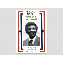 Poster zur Wiederwahl des Bürgermeisters Goldie Wilson