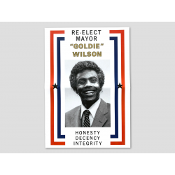 Poster for the re-election of Mayor Goldie Wilson